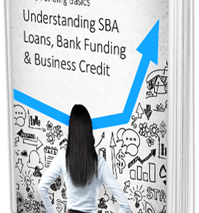 SBA Loans, Bank Funding & Business Credit
