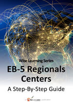 EB-5 Regional Centers, A Step-By-Step Guide