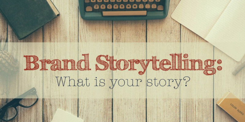 What-is-Brand-Storytelling How Can Brand Story Telling Establish Your Brand