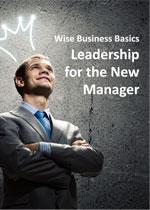 wise business basics leadership new manager