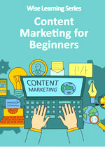 wise learning series content marketing beginners